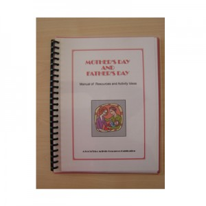 Mothers and Fathers Day Manual of Resources and Activity Ideas