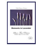 Moments in Lavender reminiscence dvd with music
