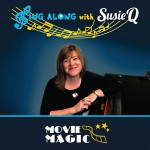 Sing Along With Susie Q - Movie Magic DVD
