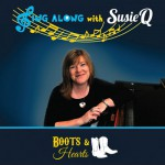 Sing Along With Susie Q DVD - Boots & Hearts