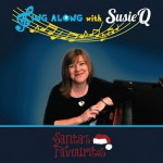 Sing Along With Susie Q DVD - Santa's Favourites