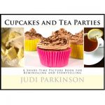 Cupcakes and Tea Parties picture book