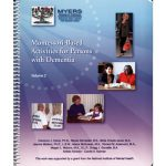 Montessori-Based Activities for Persons with Dementia: Volume 2