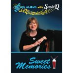 Sing Along With Susie Q -Sweet Memories