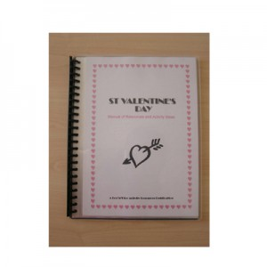 St Valentine's Day Manual of Resources and Activity Ideas