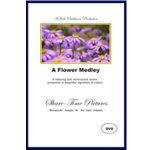 Flower Medley reminiscence DVD with music
