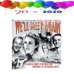 We'll Meet Again Hits of the 1940s CD