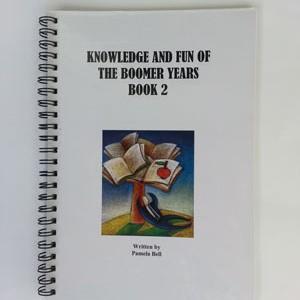 Knowledge and Fun of the Boomer Years - Book 2