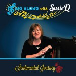 Sing Along With Susie Q - Sentimental Journey DVD