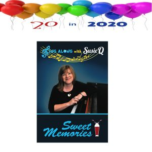 Sing Along with Susie Q DVD- Sweet Memories