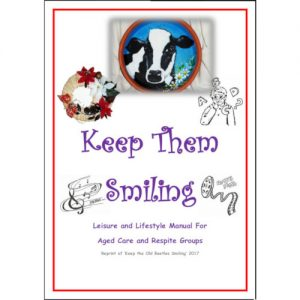 Keep Them Smiling - A Diversional Therapy Manual