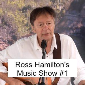 Ross Hamilton's Music Show #1